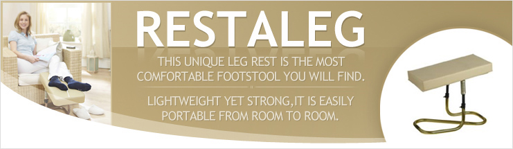 Click here for the Restaleg and Restaleg Extra Roomy Leg Supports